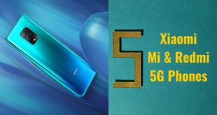Xiaomi Mi and Redmi 5G Phones