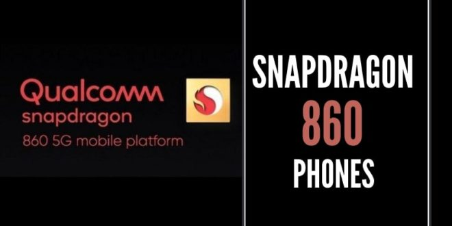 Snapdragon 860 phones