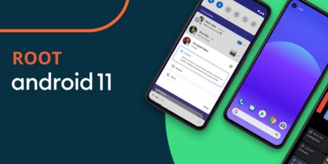Root Devices Running Android 11