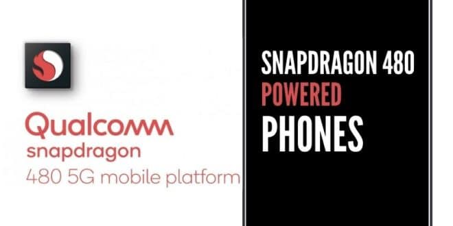 Phones with Snapdragon 480